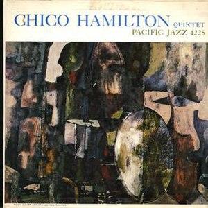 Chico Hamilton Quintet - Image: Chico Hamilton Quintet (1957)