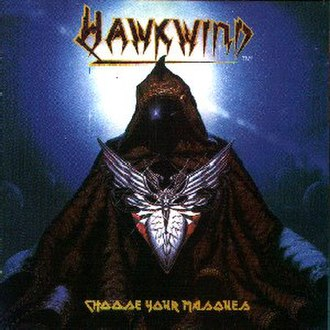 Choose Your Masques - Image: Choose Your Masques Hawkwind