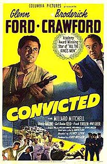 <i>Convicted</i> (1950 film) 1950 film by Henry Levin