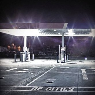 Of Cities - Image: DJ Signify Of Cities album art