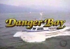 Danger Bay - Danger Bay opening titles
