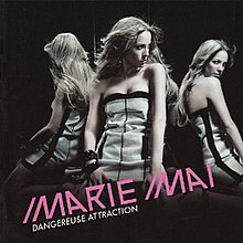 Dangereuse attraction wikipedia for Marie mai album miroir