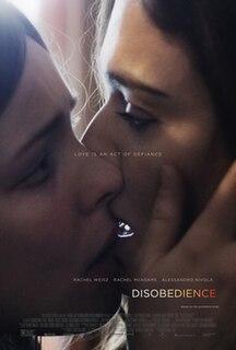 <i>Disobedience</i> (2017 film) 2017 film by Sebastián Lelio