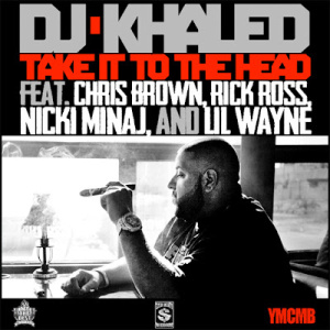 Take It to the Head - Image: Djkhaled takeittothehead