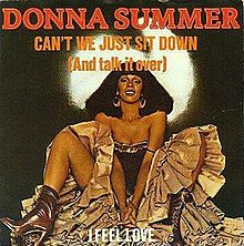 Donna Summer - Can't We Just Sit Down (And Talk It Over).jpg