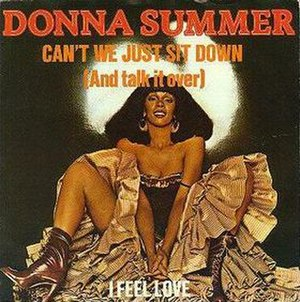 Can't We Just Sit Down (And Talk It Over) - Image: Donna Summer Can't We Just Sit Down (And Talk It Over)