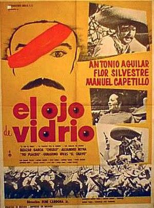 El ojo de vidrio (film) - Image: El Ojo de Vidrio movie poster