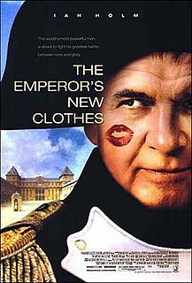 <i>The Emperors New Clothes</i> (2001 film) 2001 film by Alan Taylor