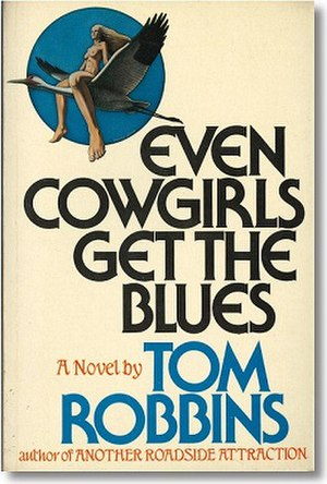 Even Cowgirls Get the Blues (novel) - First edition (hardcover)
