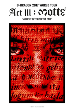 G-Dragon 2017 World Tour MOTTE Poster.png