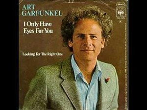 I Only Have Eyes for You - Image: I Only Have Eyes for You Art Garfunkel