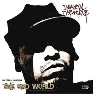 The 3rd World (Immortal Technique album) - Image: Immortal Technique The 3rd World