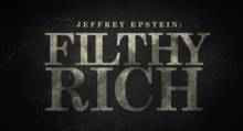 Jeffrey Epstein Filthy Rich.png