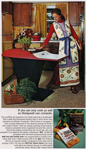 "Honeywell 316 - An ad for the Kitchen Computer. The tagline is ""If she can only cook as well as Honeywell can compute"""