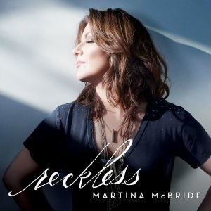 Reckless (Martina McBride album) - Image: Martina Mc Bride Reckless