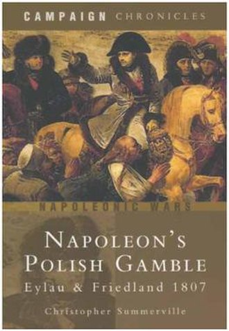 Campaign Chronicles - Image: Napoleon's Polish Gamble