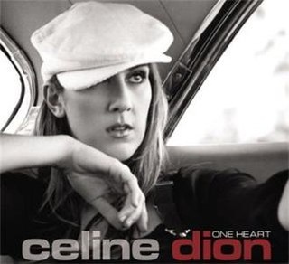 One Heart (Celine Dion song) 2003 single by Céline Dion