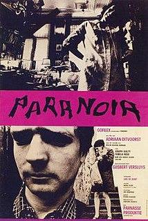 <i>Paranoia</i> (1967 film) 1967 film by Adriaan Ditvoorst