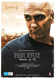 <i>Paul Kelly: Stories of Me</i> 2012 film by Ian Darling