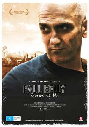 Paul Kelly: Stories of Me - Film poster