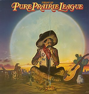 Firin' Up - Image: Pure Prairie League Firin' Up