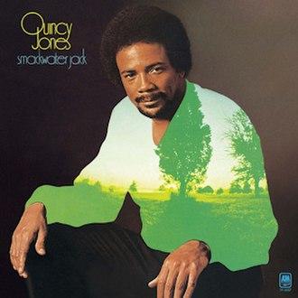 Smackwater Jack - Image: Quincy Jones Smackwater Jack