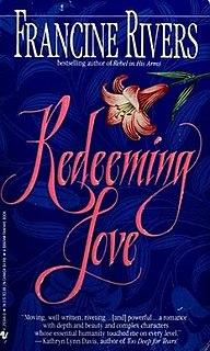 <i>Redeeming Love</i>