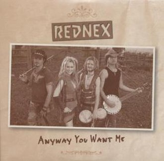 Anyway You Want Me - Image: Rednex anyway you want me s