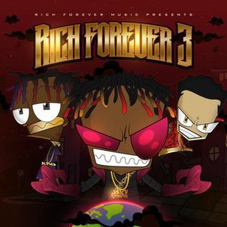 Rich Forever 3 - Image: Rich Forever 3 Cover