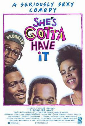 She's Gotta Have It - Theatrical release poster