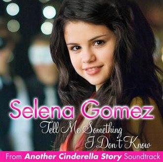 Tell Me Something I Don't Know (Selena Gomez song) - Image: Tell Me Something I Don't Know