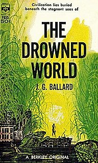 <i>The Drowned World</i> 1962 novel by J. G. Ballard