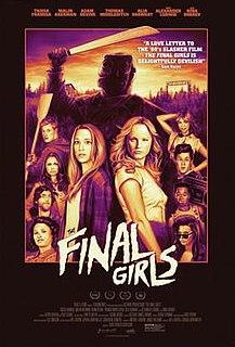 <i>The Final Girls</i> 2015 film by Todd Strauss-Schulson
