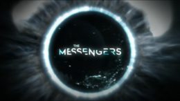 "Intertitle of TV Series ""The Messengers"""