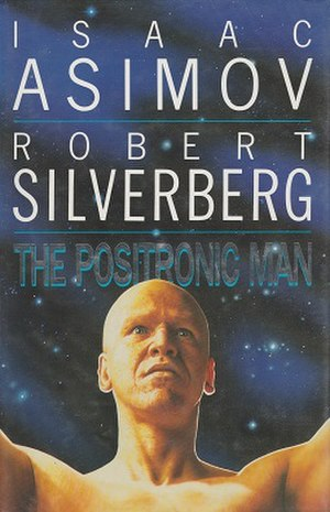 The Positronic Man - Cover of the first edition (UK)