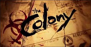 The Colony (U.S. TV series) - Image: The colony title card