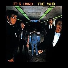 TU DISCO FAVORITO DE LOS WHO 220px-The_who_its_hard_album