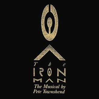 The Iron Man: The Musical by Pete Townshend - Image: Theironmanamusical