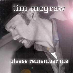 Please Remember Me - Image: Timmcgrawrememberme