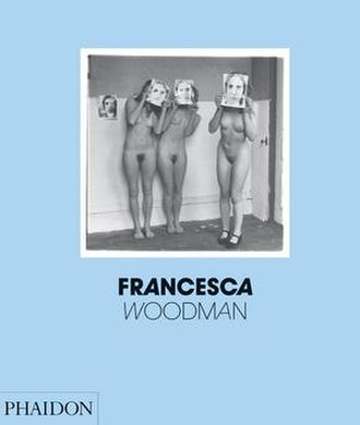 Francesca Woodman - Front of dust jacket of 2006 book Francesca Woodman; photograph is Untitled, Providence, Rhode Island, 1976