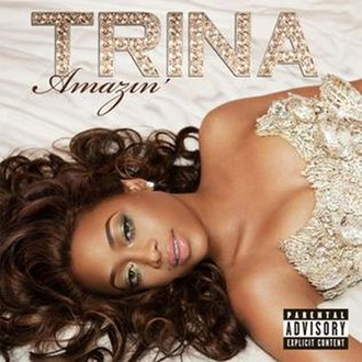 Amazin' (Trina album) - Image: Trina Amazin