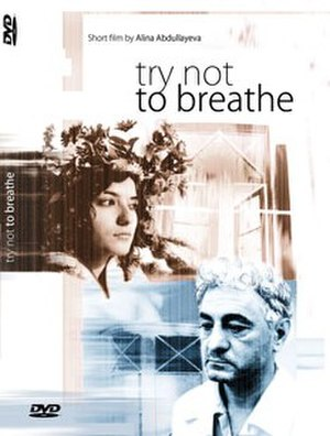 Try Not to Breathe (film) - Image: Try not to breathe poster