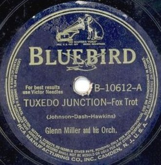 Tuxedo Junction - The Glenn Miller single on Bluebird Records
