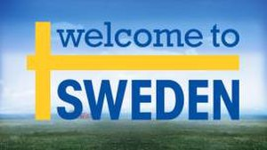 Welcome to Sweden (2014 TV series) - Image: Welcome to Sweden