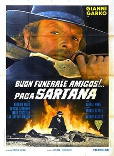 <i>Have a Good Funeral, My Friend... Sartana Will Pay</i> 1970 film by Giuliano Carnimeo