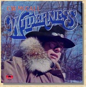 Wilderness (C. W. McCall album)