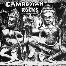 Compilation - Cambodian Rocks