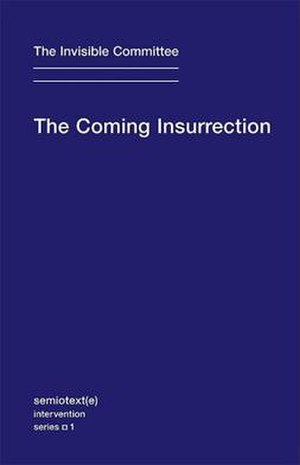 Communization - The Coming Insurrection