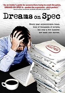 <i>Dreams on Spec</i> 2007 film by Daniel J. Snyder