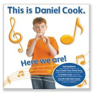 This is Daniel Cook - Cover for Here We Are! CD
